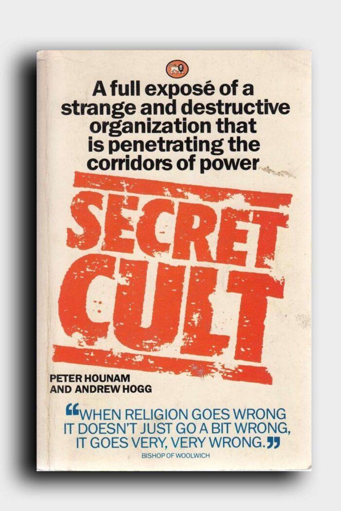 Secret Cult book by Peter Hounam