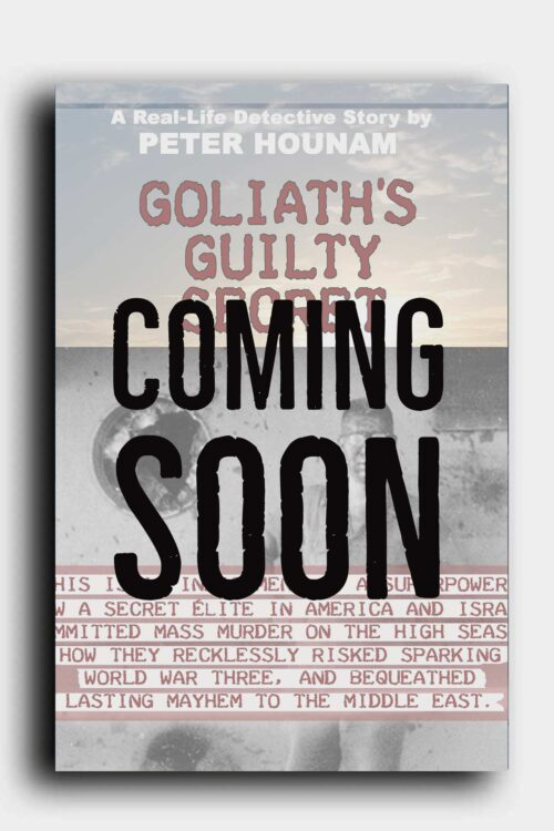 Goliath's Guilty Secret - Book by Peter Hounam USS Liberty Disaster Libery Libbety