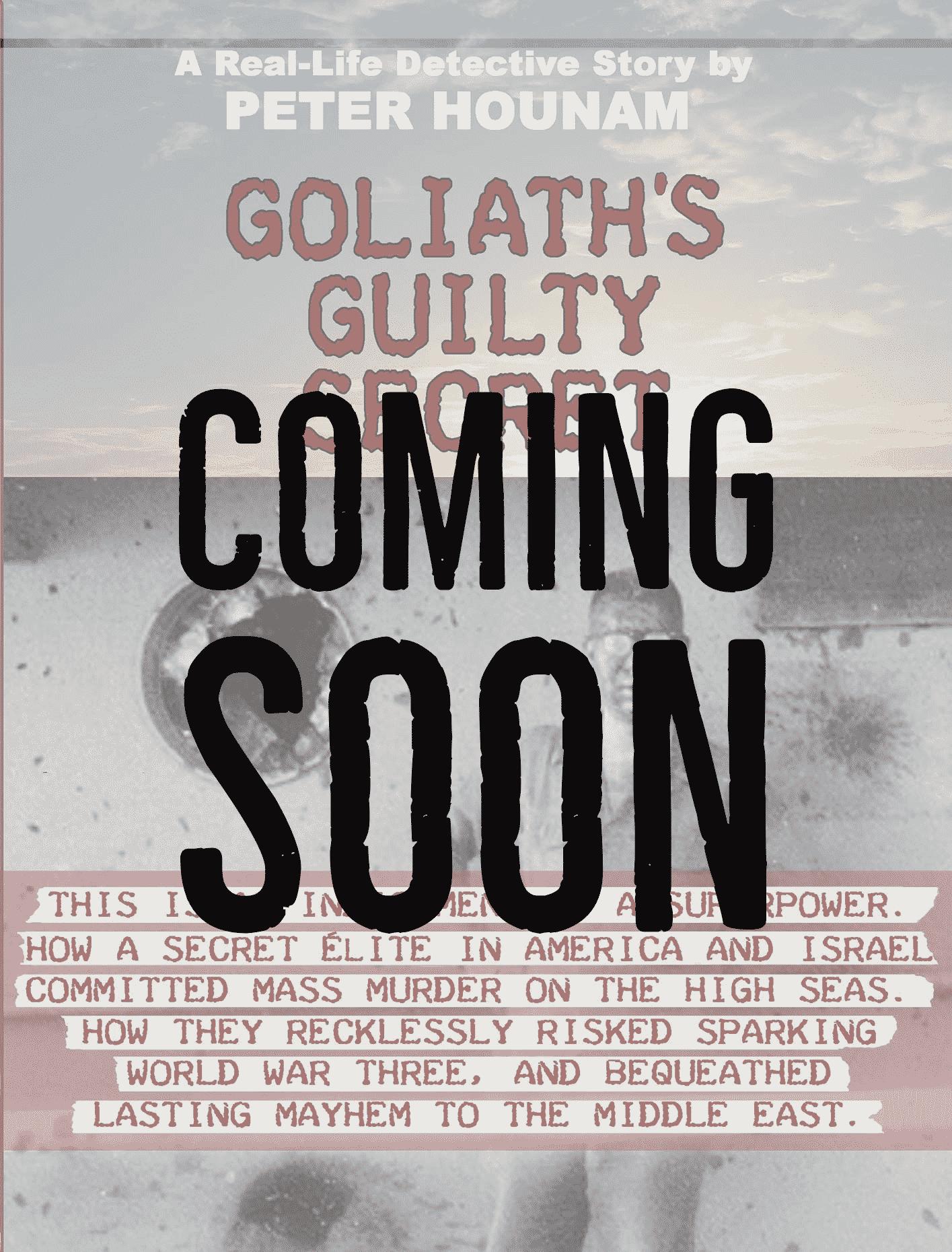 Goliath's Guilty Secret coming soon